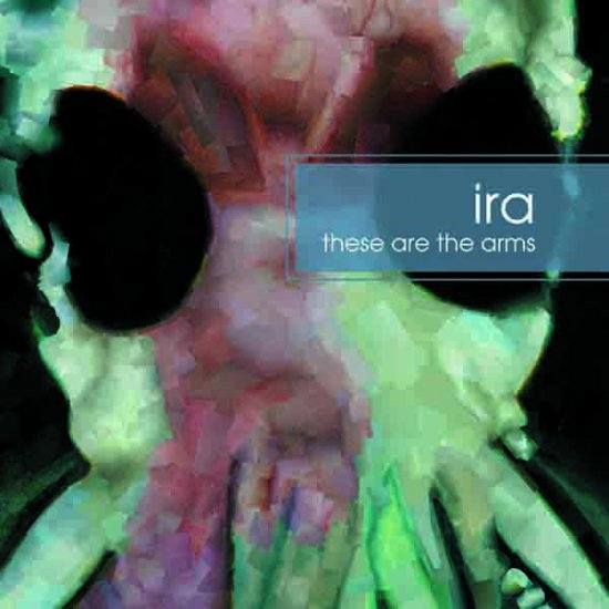 27/01/2012 : IRA - These Are The Arms