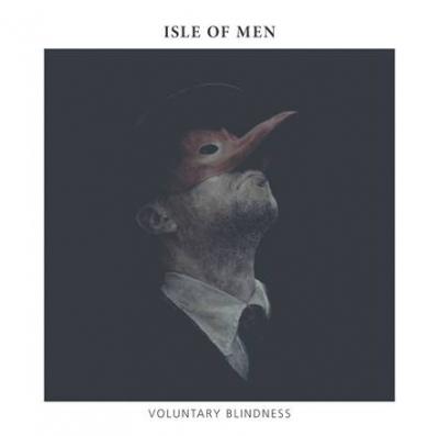13/11/2015 : ISLE OF MEN - Voluntary Blindness