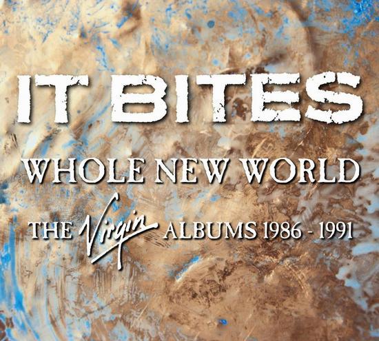 17/11/2014 : IT BITES - Whole New World