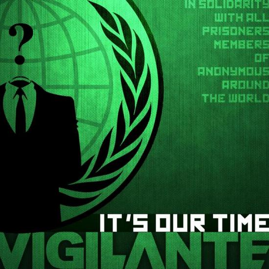 06/02/2014 : VIGILANTE - It's our time