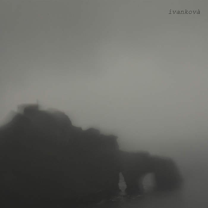 03/12/2017 : IVANKOVA - Ivankovà EP