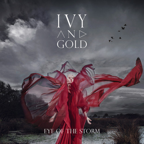 22/06/2014 : IVY & GOLD - Eye of the Storm EP