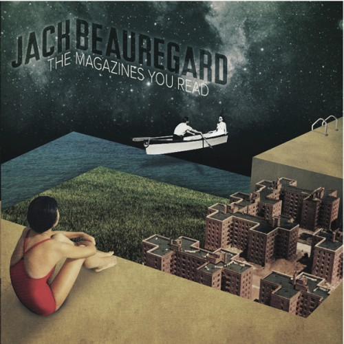 13/02/2012 : JACK BEAUREGARD - The Magazines You Read