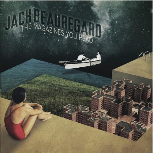 13/02/2012 : JACK BEAUREGARD - The Magazines You Read