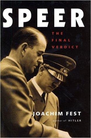 21/10/2015 : JOACHIM FEST - Speer, The Final Verdict ׀ Speer