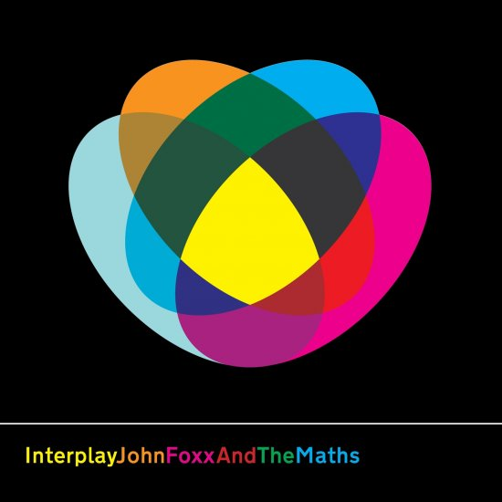 27/04/2011 : JOHN FOXX AND THE MATHS - Interplay