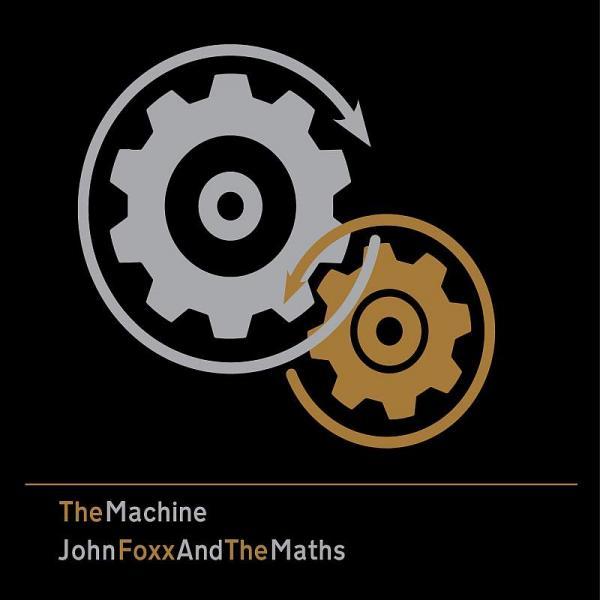13/04/2017 : JOHN FOXX AND THE MATHS - The Machine