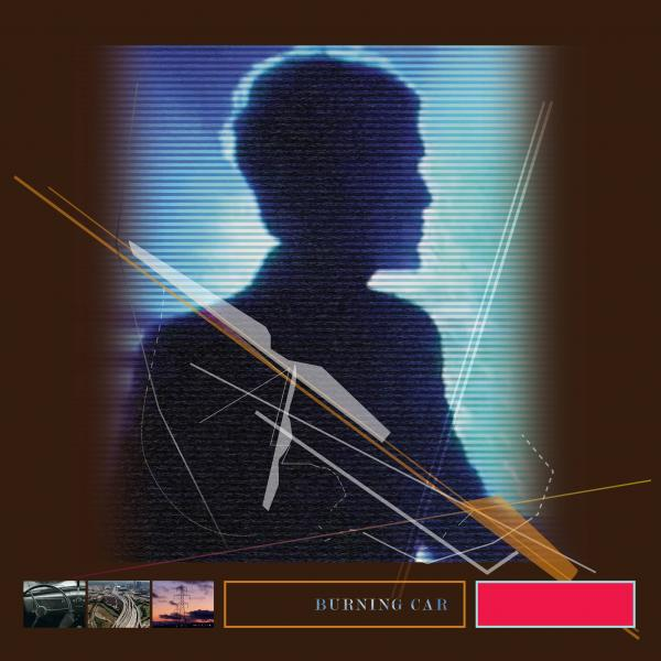 10/12/2016 : JOHN FOXX - Burning Car