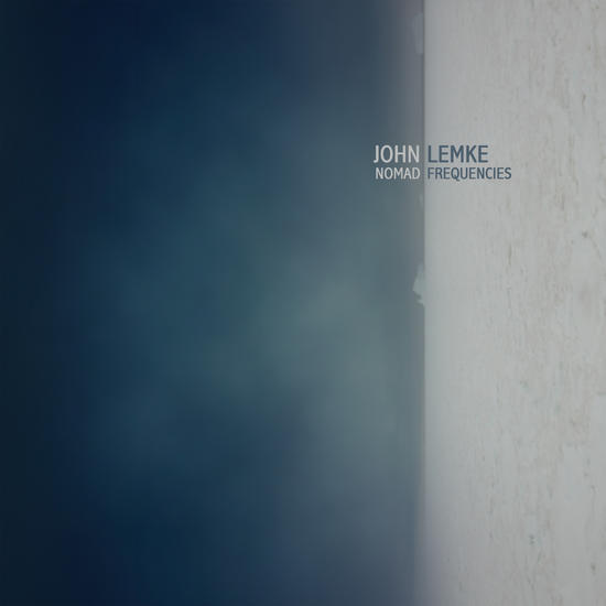 18/10/2015 : JOHN LEMKE - Nomad Frequencies