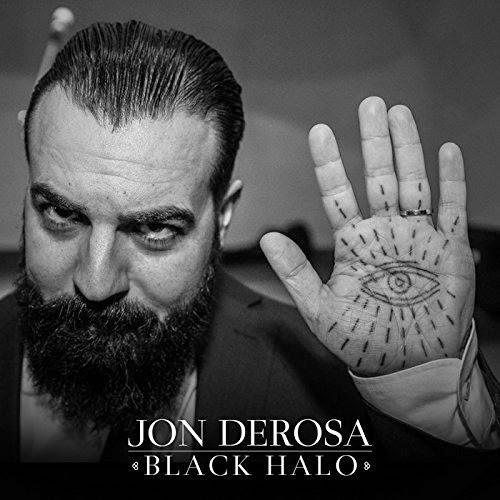 10/05/2015 : JON DEROSA - Black Halo