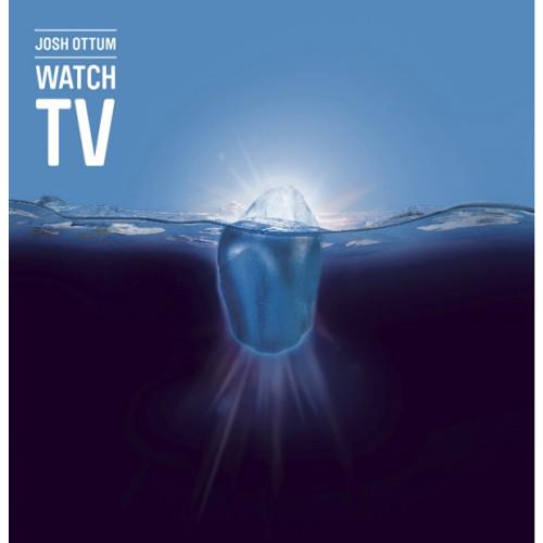 22/08/2011 : JOSH OTTUM - Watch TV
