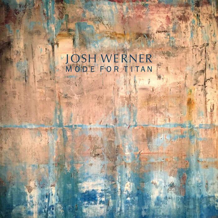 27/09/2020 : JOSH WERNER - Mode For Titan