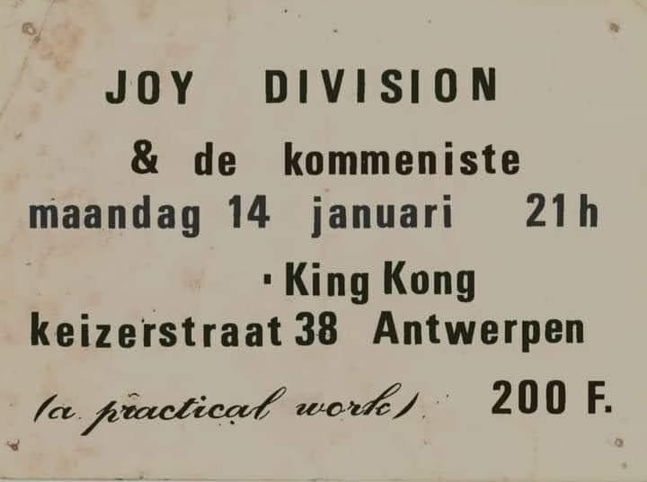 NEWS On this night, 42 years ago, Joy Division played at King Kong, Antwerp (B)!