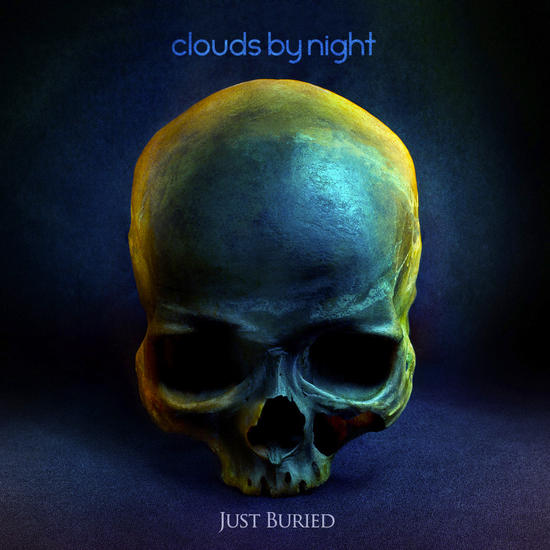 29/12/2013 : CLOUDS BY NIGHT - Just Buried