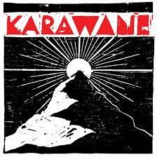 09/12/2016 : KARAWANE - Karawane