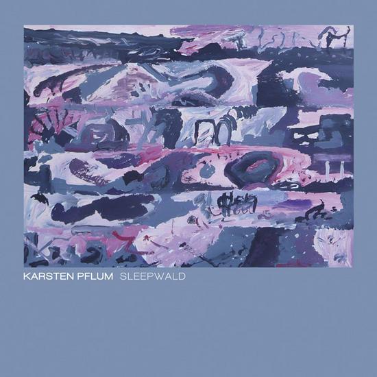 18/07/2013 : KARSTEN PFLUM - Sleepwald