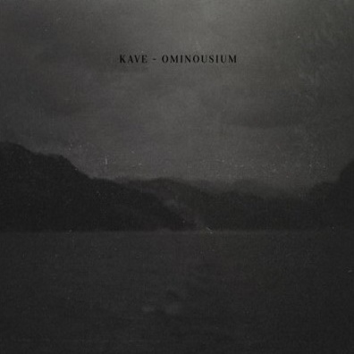20/08/2015 : KAVE - Ominousium