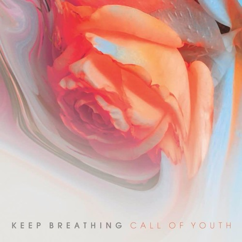 10/12/2016 : KEEP BREATHING - Call of Youth