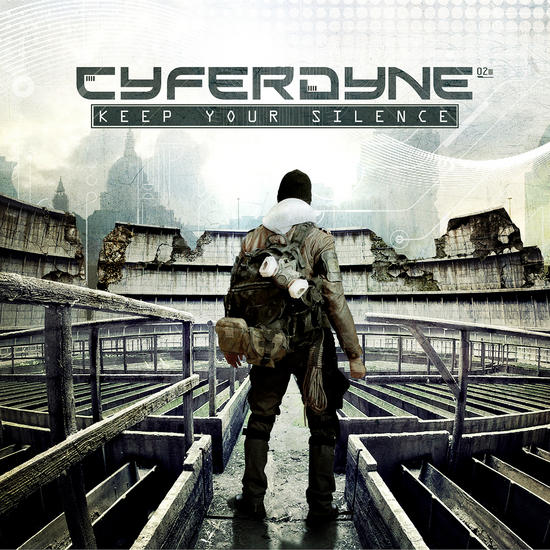 09/08/2014 : CYFERDYNE - Keep Your Silence