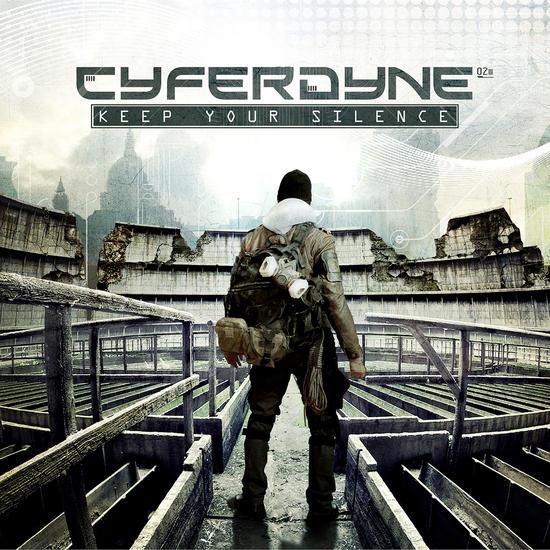 09/08/2014 : CYFERDYNE - Keep Your Silence