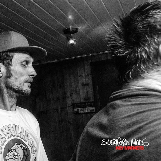 16/08/2015 : SLEAFORD MODS - Key Markets