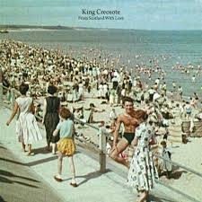 02/10/2014 : KING CREOSOTE - From Scotland With Love