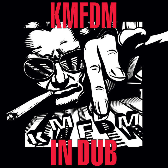 25/09/2020 : KMFDM - In Dub
