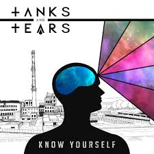 09/12/2016 : TANKS AND TEARS - Know Yourself