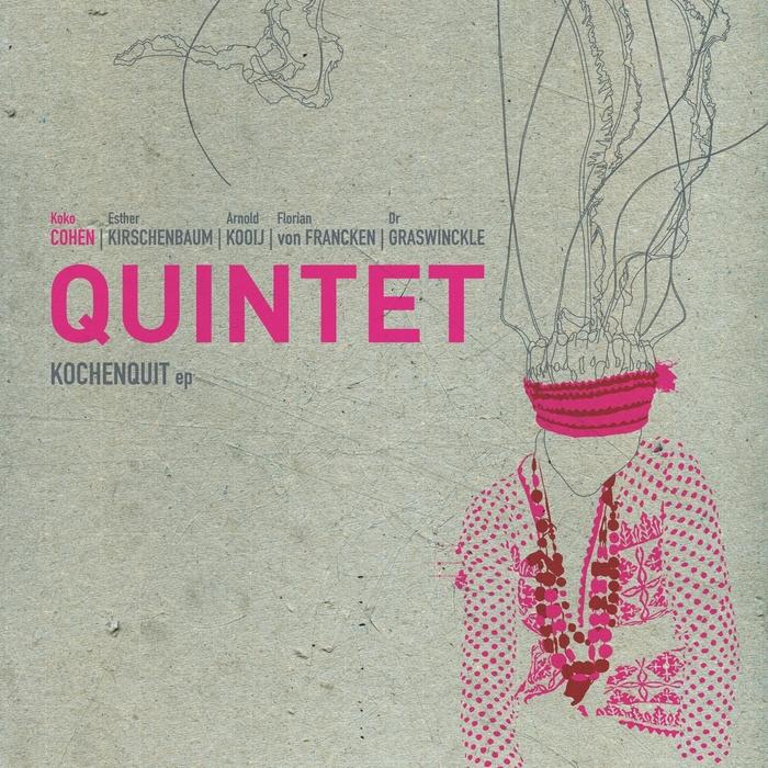 10/12/2016 : KOKO COHEN QUINTET - Kochenquit