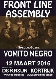 08/12/2016 : FRONT LINE ASSEMBLY, VOMITO NEGRO, DER REST - Kortrijk, De Kreun (12/03/2016)