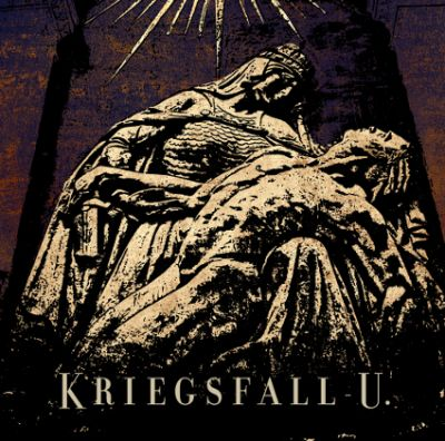 15/08/2011 : KRIEGSFALL-U - Third Album