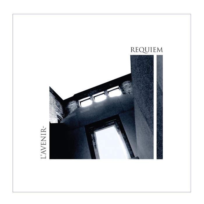 15/08/2019 : L'AVENIR - Requiem And Live