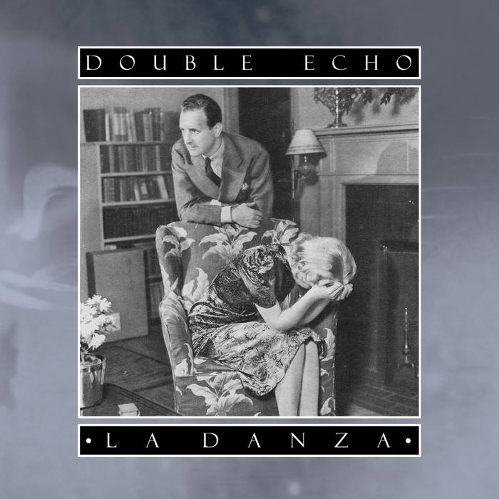 07/12/2015 : DOUBLE ECHO - La Danza