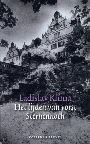 22/04/2011 : LADISLAV KLIMA - The Sufferings of Prince Sternenhoch   Het lijden van vorst Sternenhoch