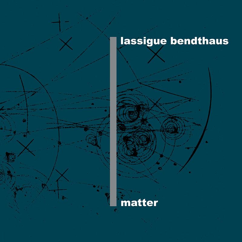 NEWS Lassigue Bendthaus album on Mecanica Records.