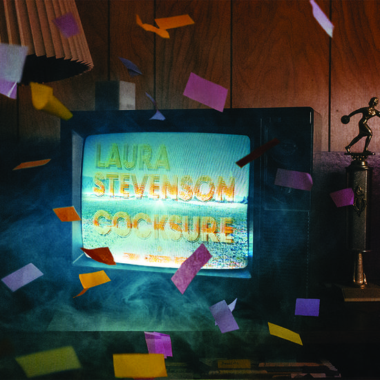 11/10/2015 : LAURA STEVENSON - Cocksure