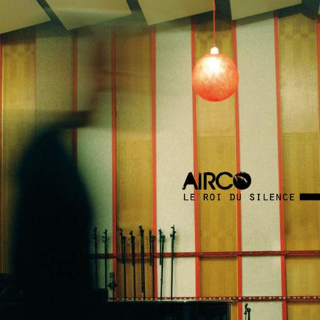 10/05/2014 : AIRCO - Le roi du Silence
