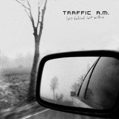 26/10/2013 : TRAFFIC A.M. - Left Behind Left Within