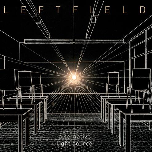 23/06/2015 : LEFTFIELD - Alternative Light Source