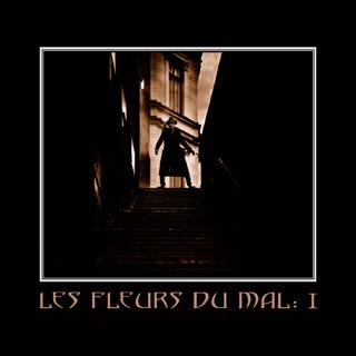 14/06/2011 : LES FLEURS DU MAL - Les fleurs du mal : I EP