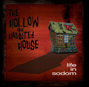 31/07/2011 : LIFE IN SODOM - The Hollow and Haunted House EP