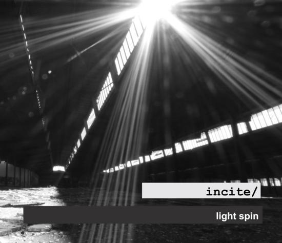 13/11/2014 : INCITE - Light Spin