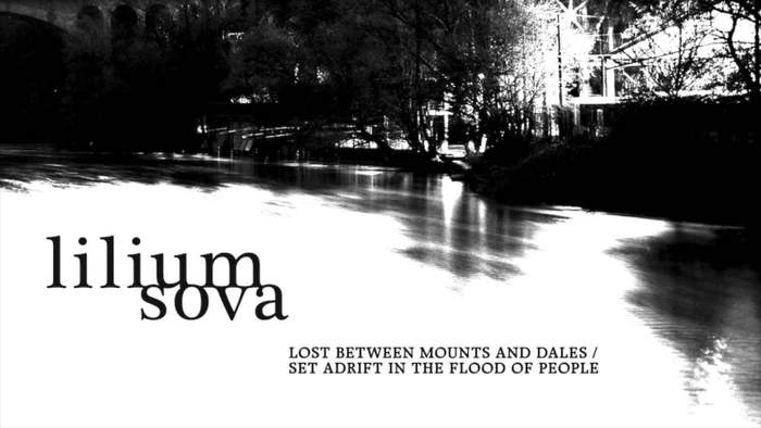08/12/2016 : LILIUM SOVA - Lost Between Mounts and Dales/Set Adrift in the Flood of People