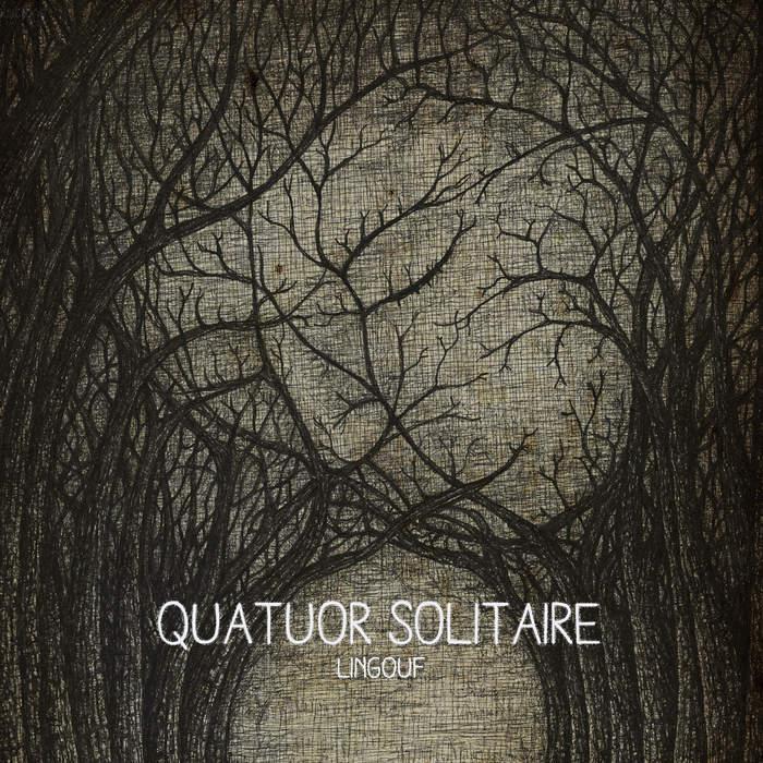 11/12/2016 : LINGOUF - Quatuor Solitaire