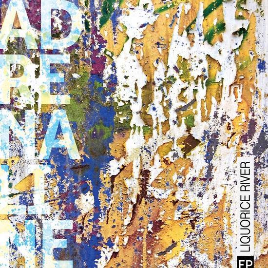 03/09/2015 : LIQUORICE RIVER - Adrenaline EP