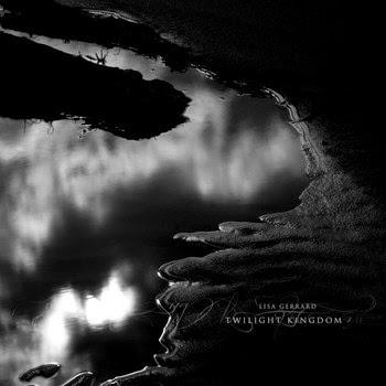 14/09/2014 : LISA GERRARD - Twilight Kingdom