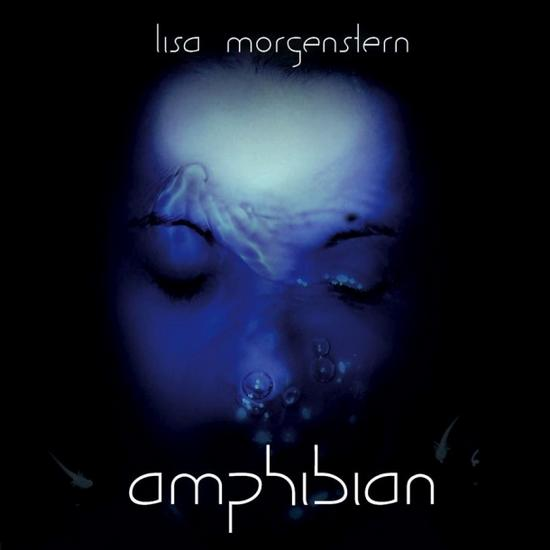 05/01/2014 : LISA MORGENSTERN - Amphibian