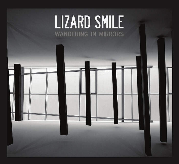 13/07/2018 : LIZARD SMILE - Wandering in Mirrors
