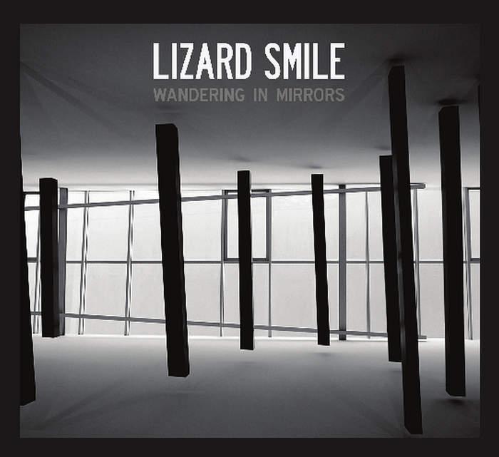 13/07/2018 : LIZARD SMILE - Wandering in Mirrors
