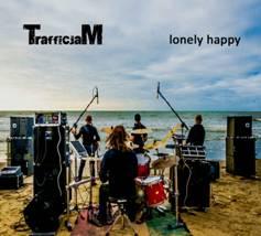11/02/2014 : TRAFFICJAM - Lonely Happy